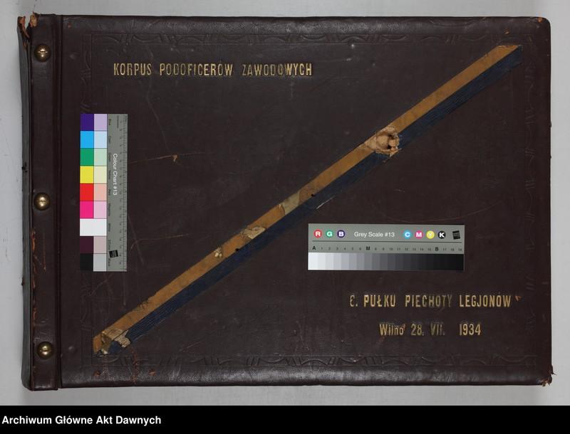 """Obraz 2 z jednostki """"Zbiór fotografii. Album Korpus podoficerów zawodowych 6 pułku piechoty Legionów. Wilno 28 VII 1934."""""""