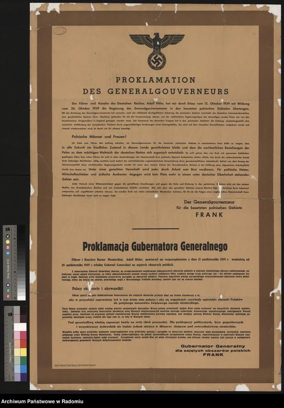 """image.from.unit """"Proklamacja Gubernatora Generalnego (przy objęciu władzy w Generalnym Gubernatorstwie). Podpisano: Gubernator Generalny dla zajętych polskich obsza Frank"""""""