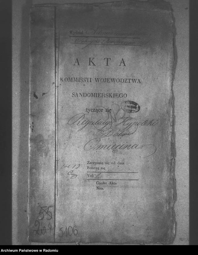 "Obraz z jednostki ""Regulacji hipoteki dóbr Omięcina, vol. 1"""