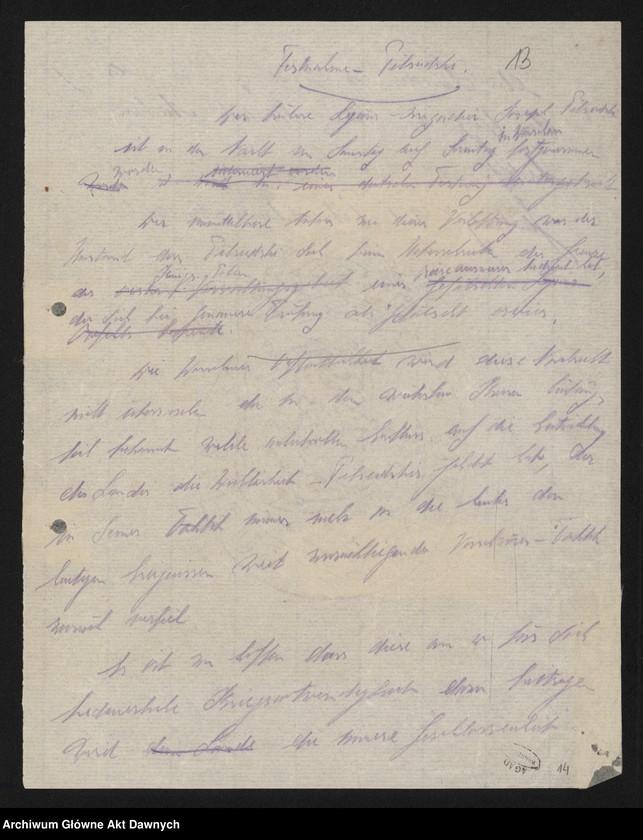 """Obraz 15 z jednostki """"Betr[ifft] Festnahme Pilsudskis [Rękopis tekstu """"Uwięzienie Piłsudskiego"""" i korespondencja urzędowa Szefa Administracji dotycząca kolejnych wersji opracowania]."""""""