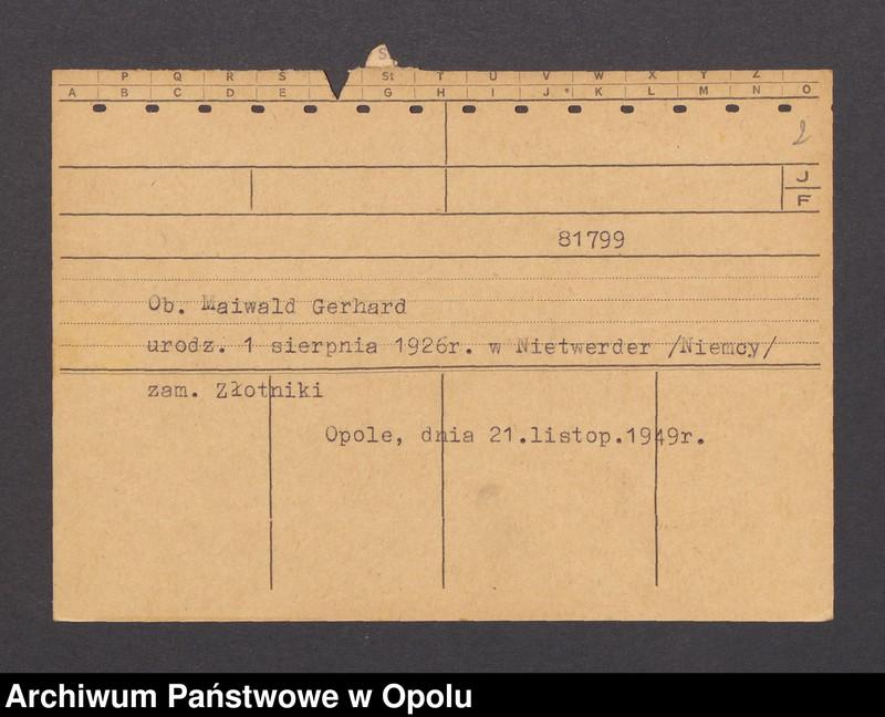 """Obraz 3 z kolekcji """"Powstańcy śląscy w kartotekach Gestapo"""""""