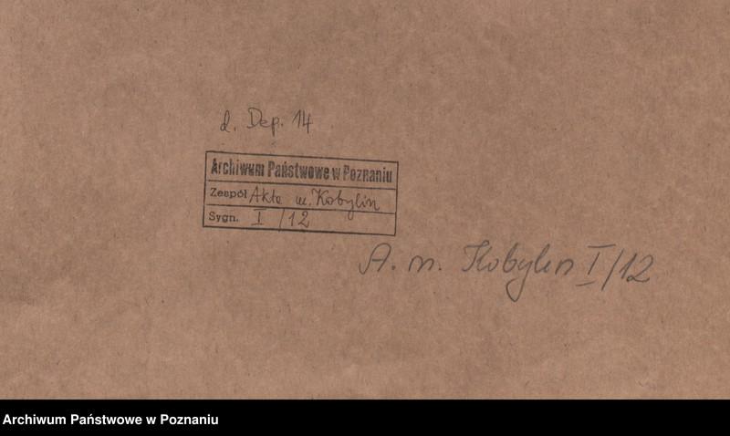 """Obraz z jednostki """"Or. - Zygmunt III, król polski ...zabrania obywatelom województw poznańskiego i kaliskiego przechowywać zbiegów ze Śląska."""""""