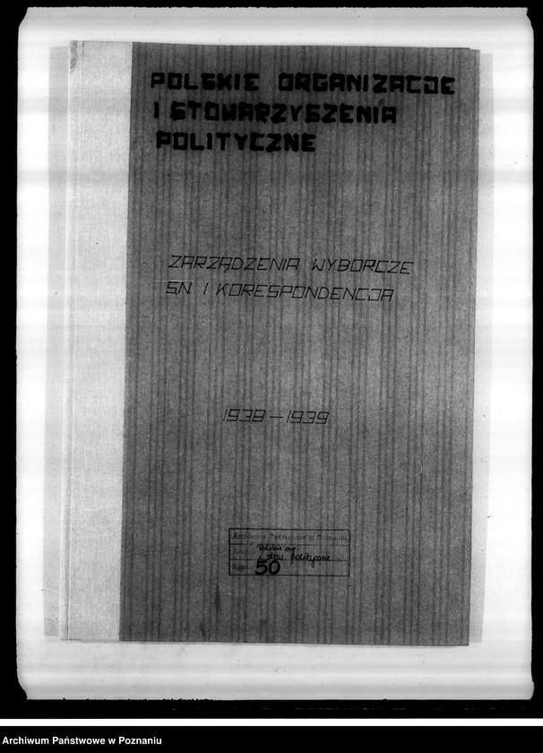 """Obraz z jednostki """"Zarządzenia wyborcze Stronnictwa Narodowego i korespondencja"""""""