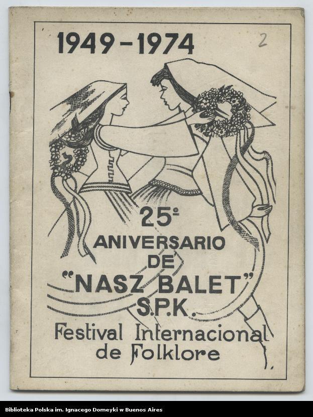 """Obraz 1 z kolekcji """"Nasz Balet 1949-1974 z Biblioteki Polskiej im. Domeyki w Buenos Aires"""""""