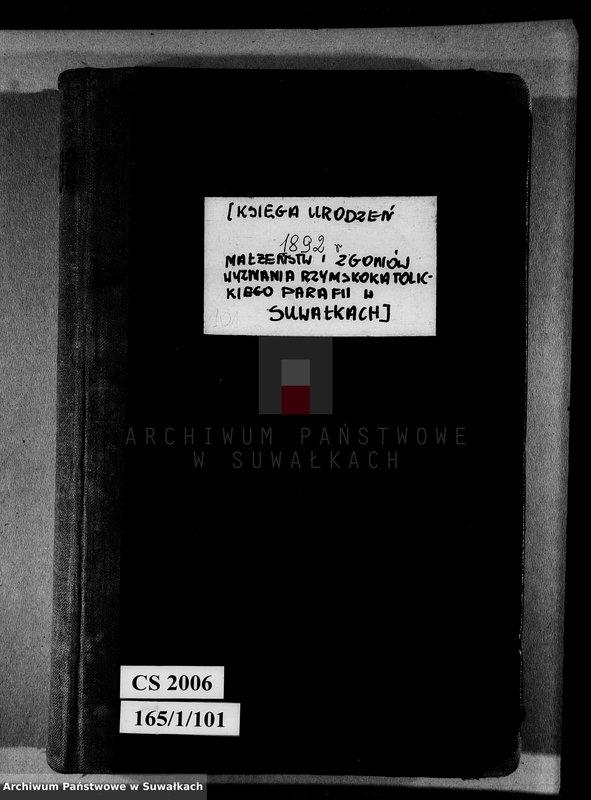 """Obraz z jednostki """"[Księga urodzeń, małżeństw i zgonów wyznania rzymskokatolickiego parafii w Suwałkac]"""""""
