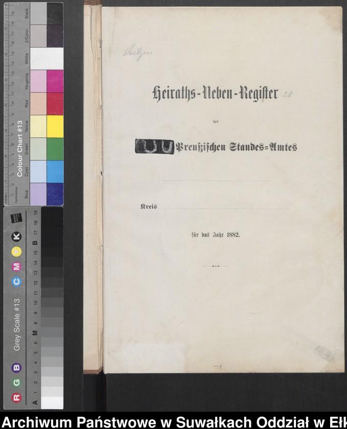 """image.from.unit """"Heiraths-Neben-Register des Preussischen Standes-Amtes [Orlowen] Kreis [Loetzen] für das Jahr 1882"""""""