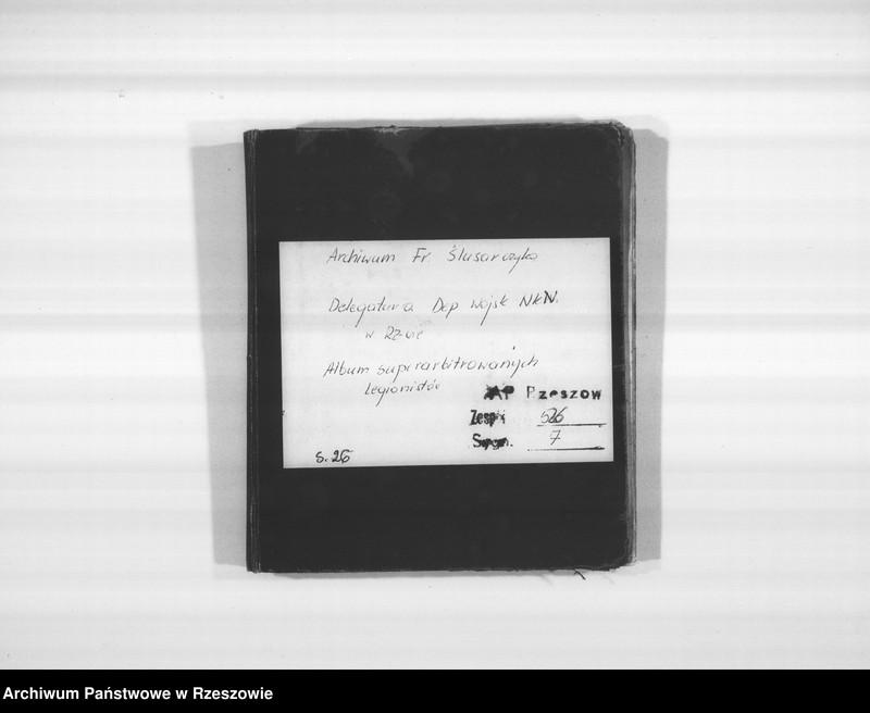 """Obraz 3 z jednostki """"Delegatura Departamentu Wojskowego N.K.W. Rzeszów (album superarbitrowanych Legionistów)."""""""
