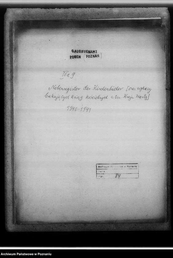 """Obraz z jednostki """"Nebenregister der Kirchenbücher [oraz wykazy brakujących ksiąg kościelnych w tak zwanym Kraju Warty]"""""""