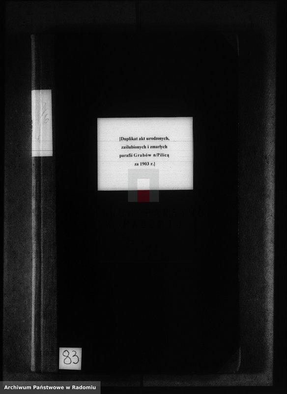 """image.from.unit """"[Duplikat akt urodzonych, zaślubionych i zmarłych parafii Grabów nad Pilicą za 1903 r.]"""""""