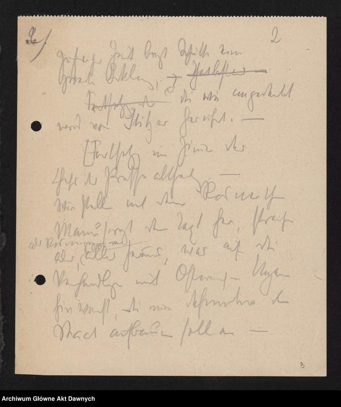 """Obraz 4 z jednostki """"Betr[ifft] Festnahme Pilsudskis [Rękopis tekstu """"Uwięzienie Piłsudskiego"""" i korespondencja urzędowa Szefa Administracji dotycząca kolejnych wersji opracowania]."""""""