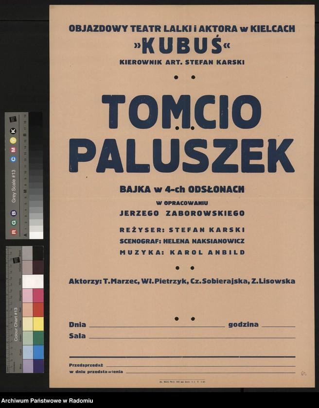 """image.from.unit """"Plakat informujący o wystawieniu w dn. 27 i 28 I.1962 r. przez Objazdowy Teatr Lalki i Aktora w Kielcach """"Kubuś"""" bajki """"Tomcio Paluszek"""", w opracowaniu J. Zaborowskiego, w reżyserii S. Karskiego"""""""