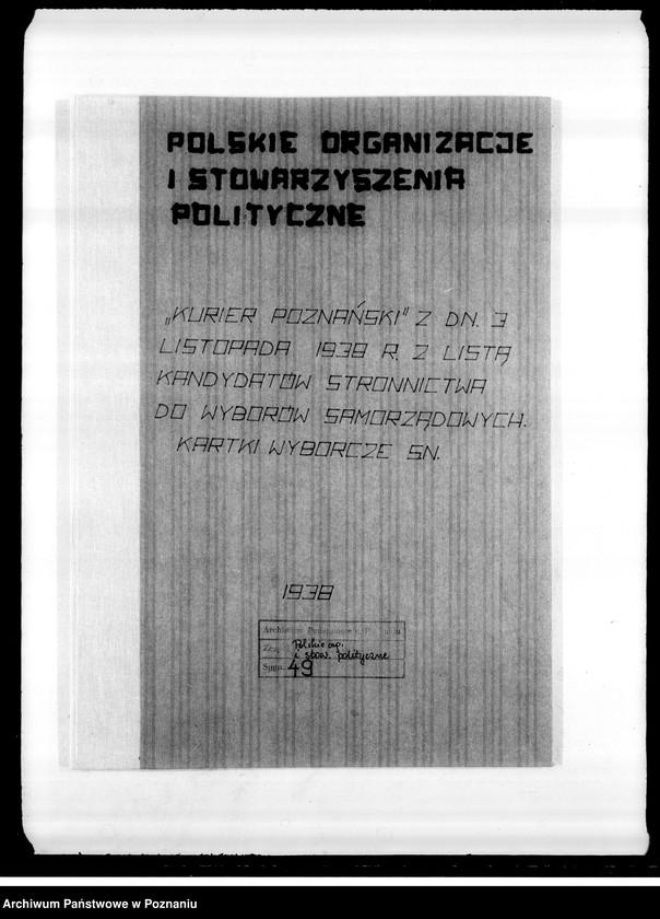 """Obraz z jednostki """"""""Kurier Poznański"""" z dnia 3 listopada 1938 roku z listą kandydatów Stronnictwa do wyborów samorządowych. Kartki wyborcze Stronnictwa Narodowego"""""""