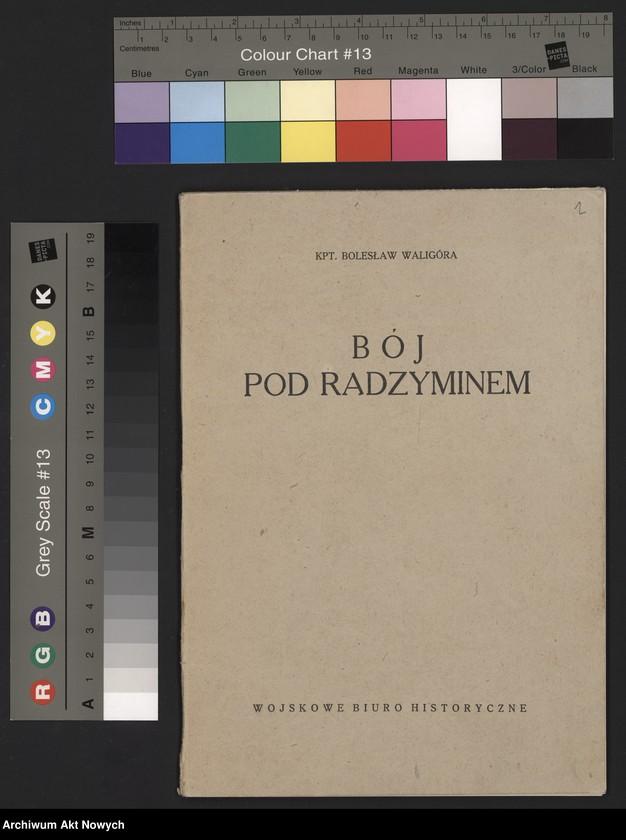 """Obraz 3 z jednostki """"Materiały dotyczące wojny 1920 roku. Odpisy akt, plany, wycinki prasowe. """""""