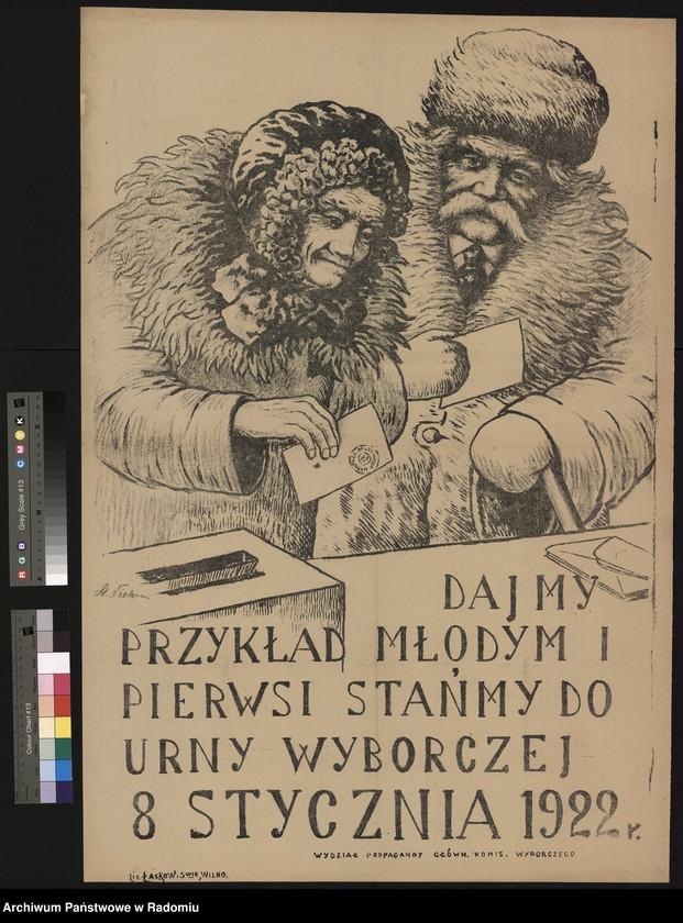 """image.from.unit.number """"Plakat - rycina Biura Propagandy Wyborczej Główn. Komit. Wyborczego wzywający starszych, by dając przykład młodym pierwsi stanęli do urny wyborczej w dn. 8.I.1922"""""""