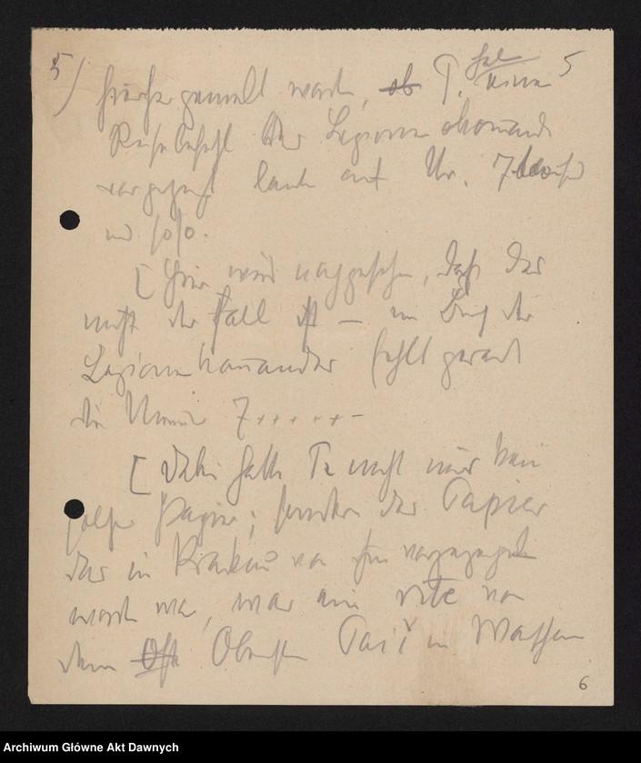 """Obraz 7 z jednostki """"Betr[ifft] Festnahme Pilsudskis [Rękopis tekstu """"Uwięzienie Piłsudskiego"""" i korespondencja urzędowa Szefa Administracji dotycząca kolejnych wersji opracowania]."""""""